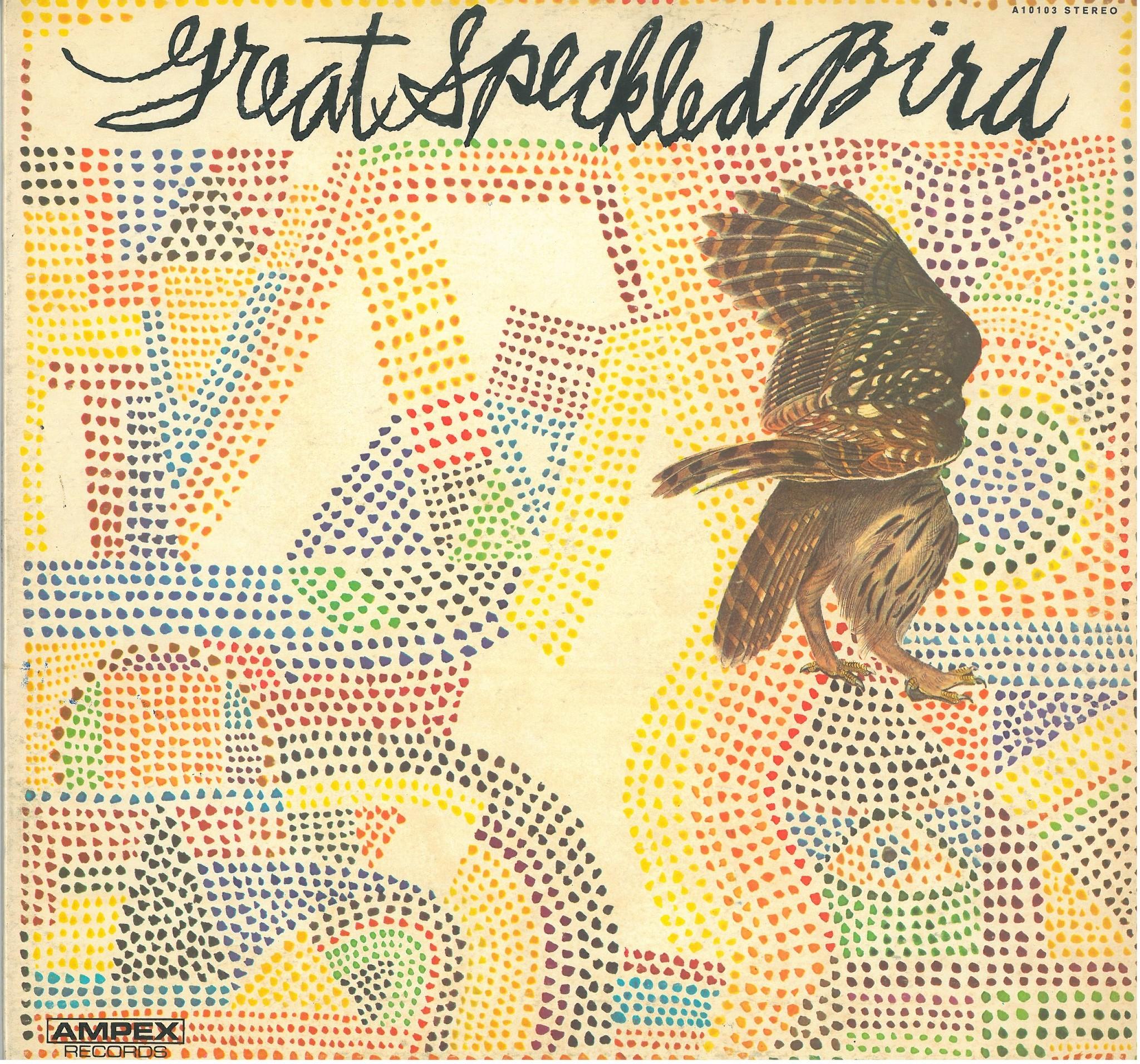 名盤紹介 (その2)  GREAT SPECKLED BIRD / AMPEX A10103