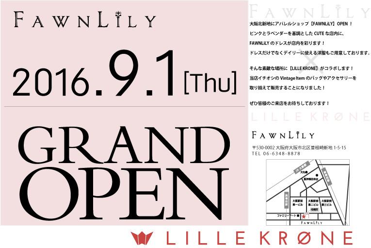 GRAND OPEN!! FAWNLILY×LILLEKRONE