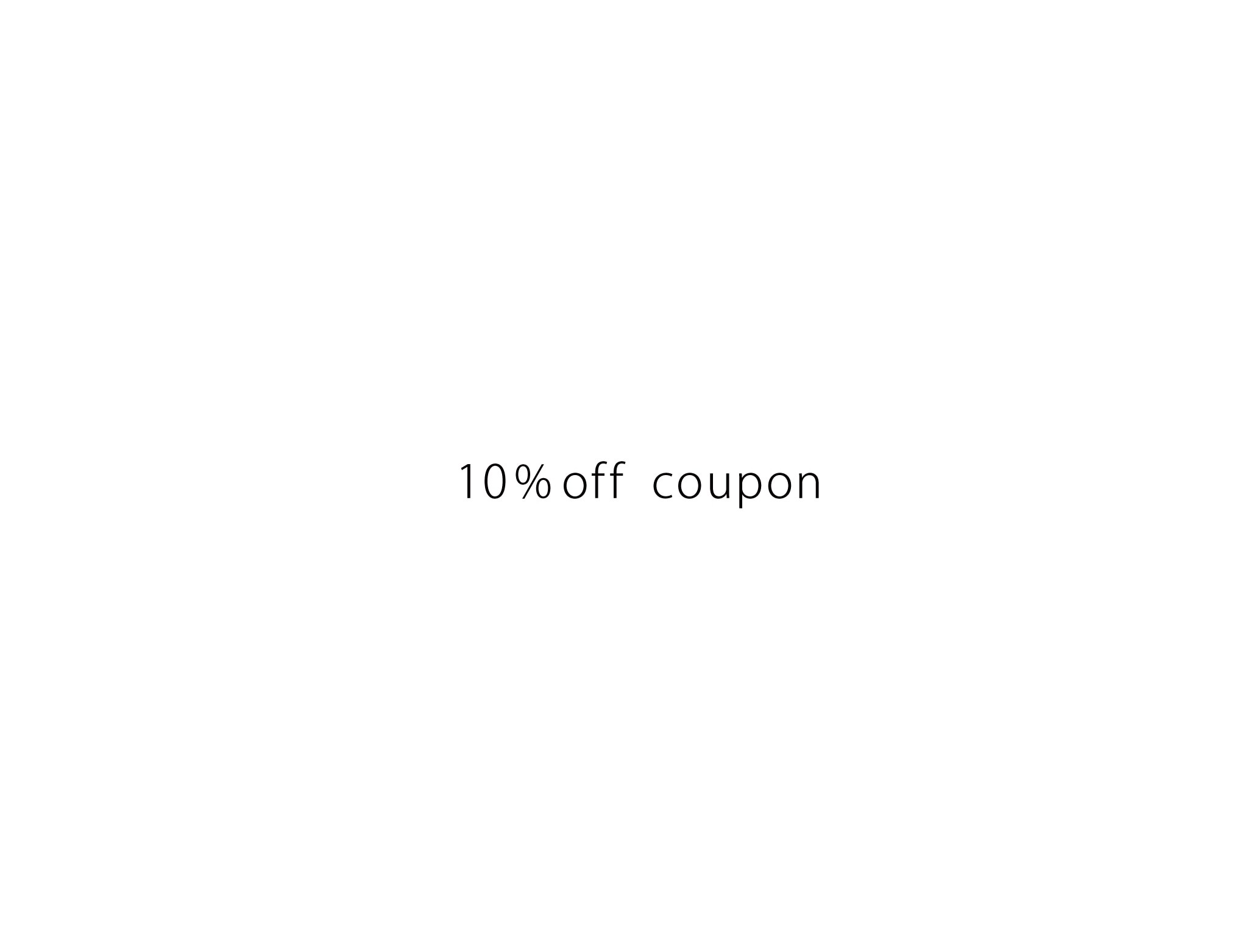 【 2020/5/18- 5/21 】10%off クーポンプレゼント!