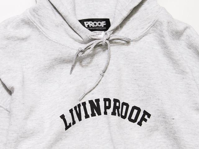 PROOF|LIVIN PROOF HOODIE本日発売