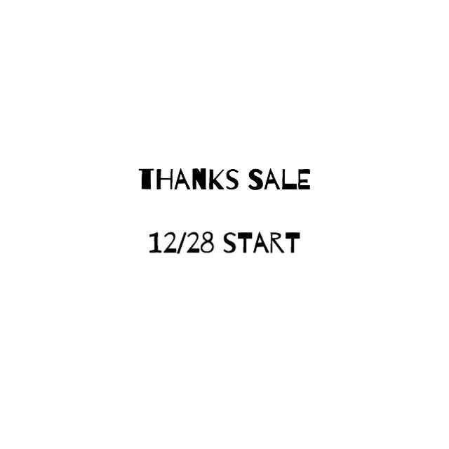 2016 THANKS SALE、START★