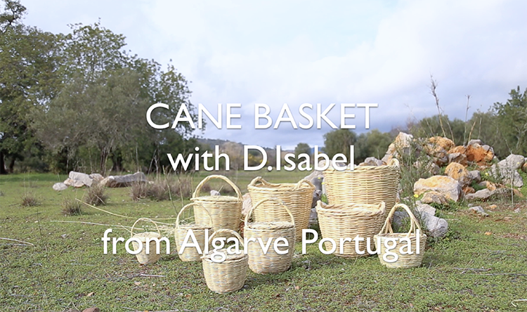 CANE BASKET with D.Isabel from Algarve Portugal