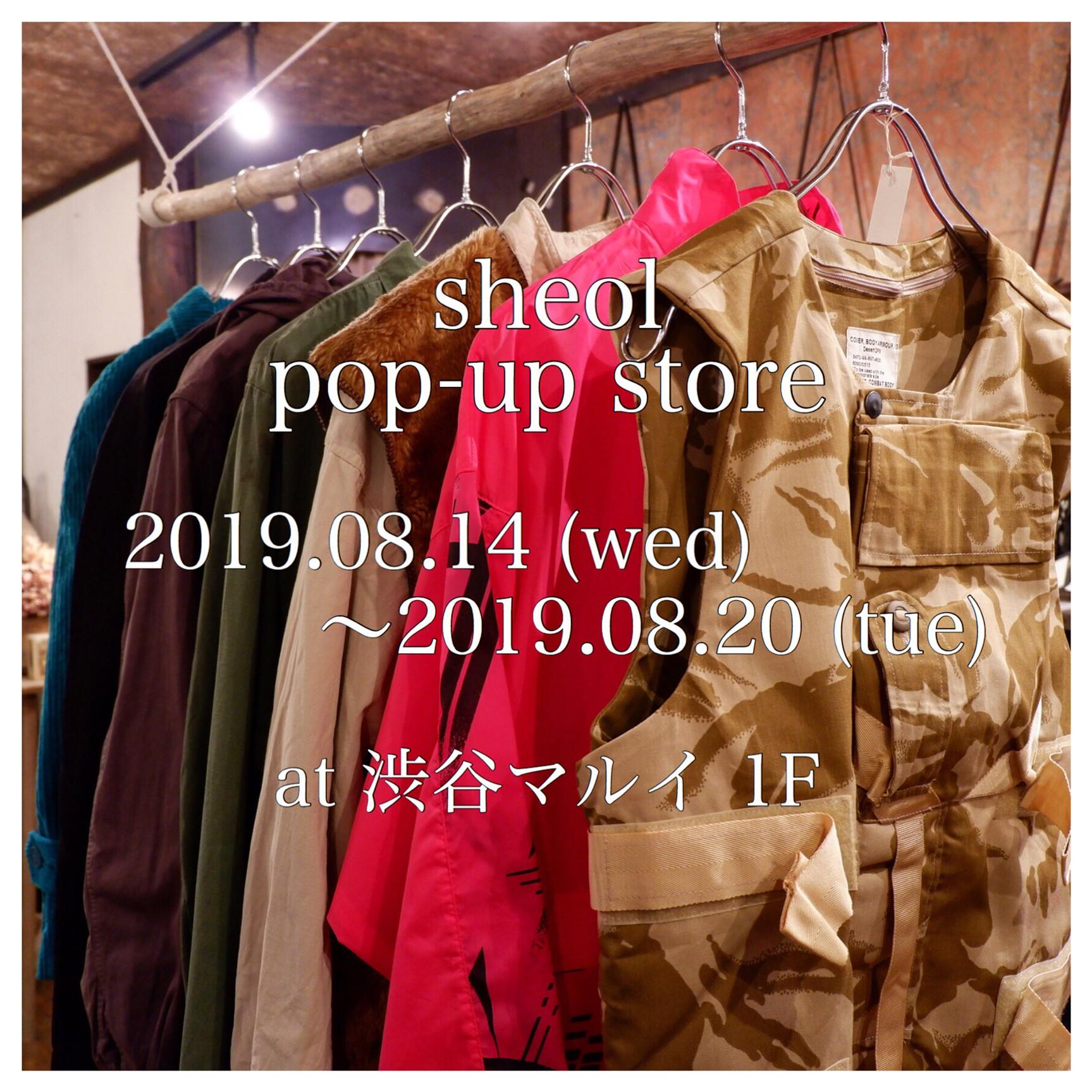 8/14(水)~8/20(火) sheol pop-up store at 渋谷マルイ 1F