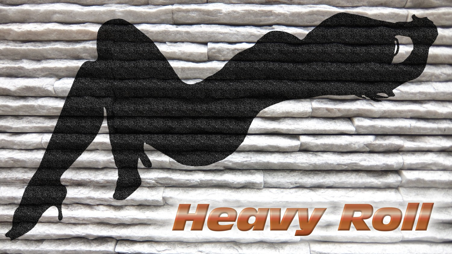 Heavy Roll