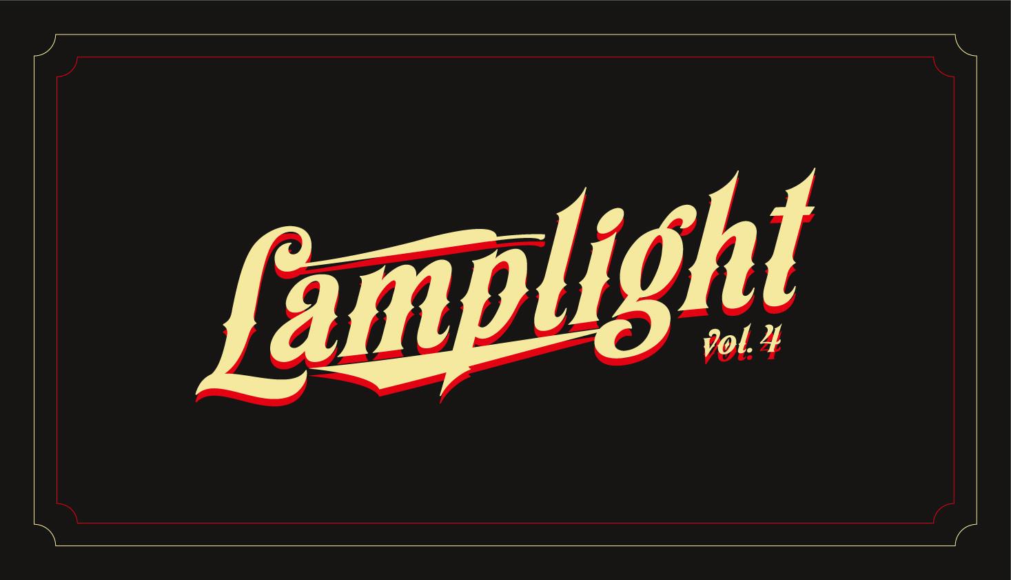 LAMPLIGHT vol.4 !!!