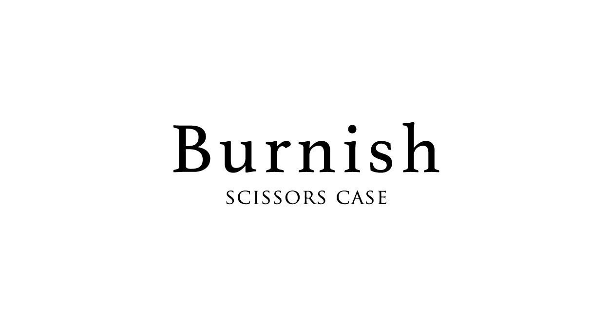 センスを【磨く】【艶を出す】という意味を込めたシザーケースブランド Burnish(バーニッシュ)