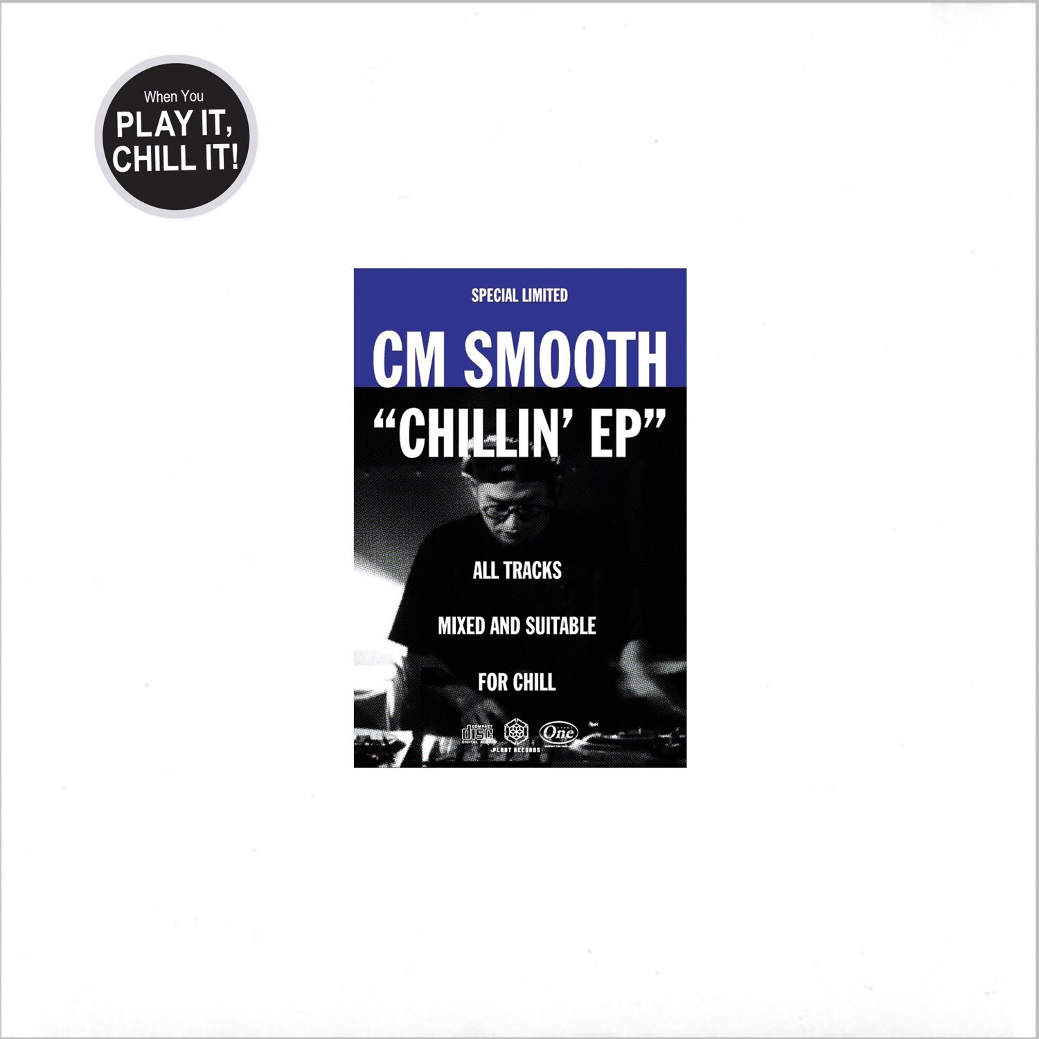 CM Smooth 1st EP『Chillin' EP』リリース!