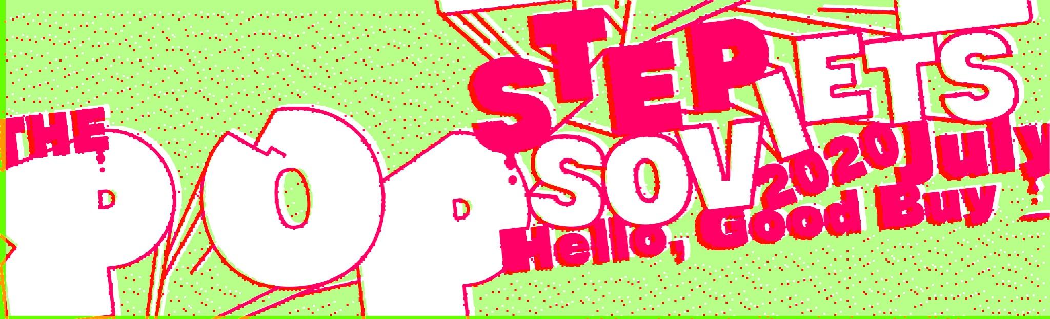 【THE POP STEP SOVIETS】受注販売&実店舗展開、情報まとめ!