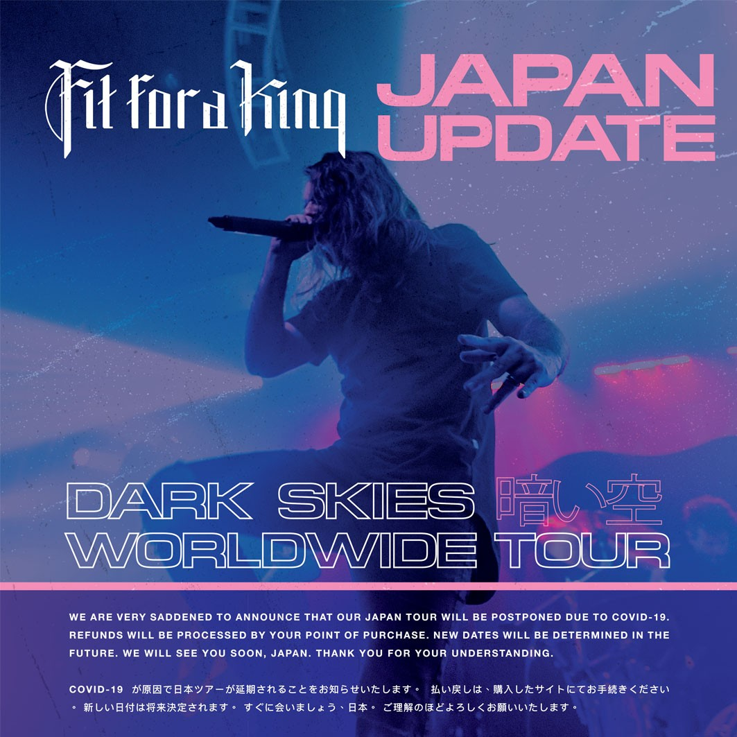 FIT FOR A KING DARK SKIES JAPAN TOUR 2020開催延期のお知らせ