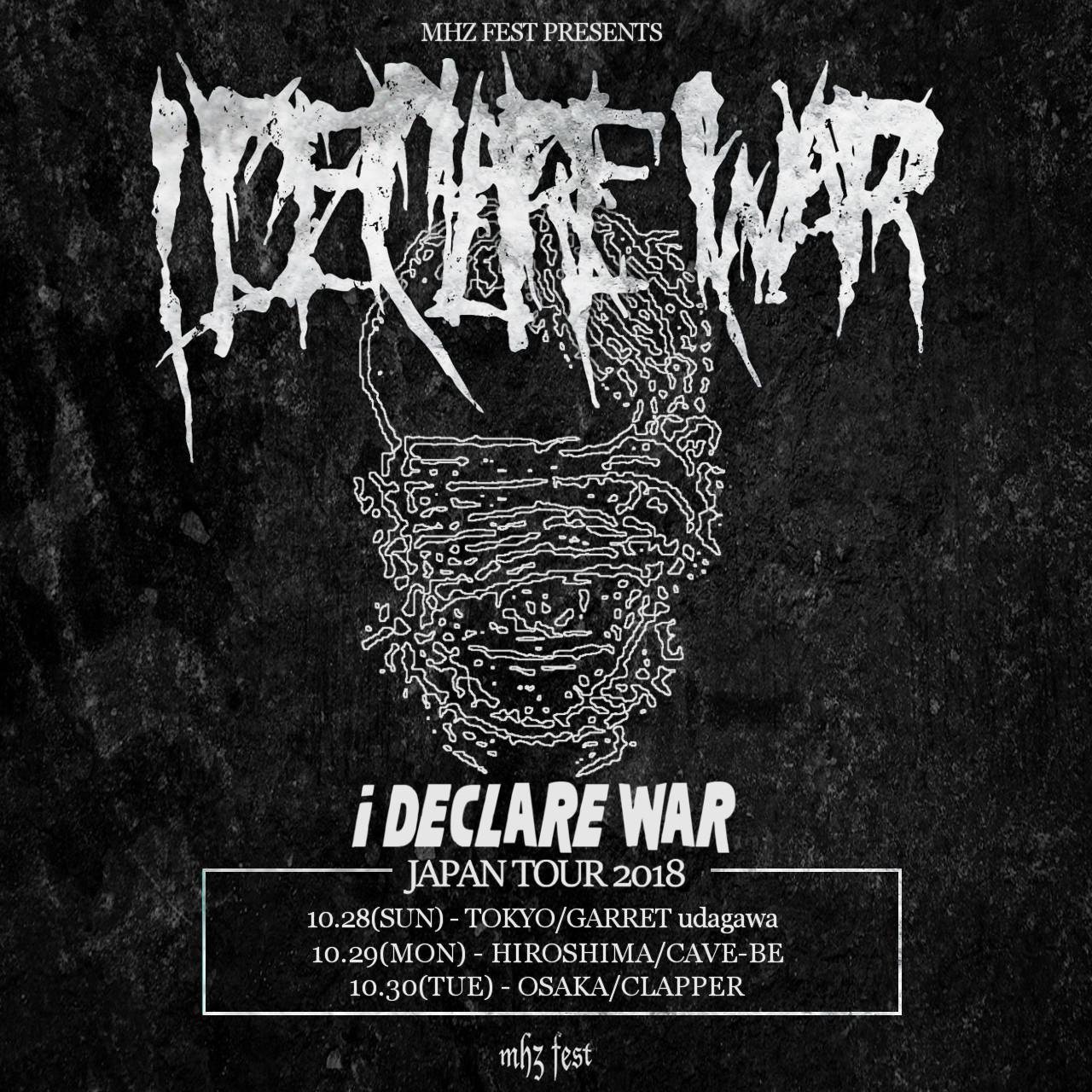 I Declare War JAPAN TOUR 2018決定!