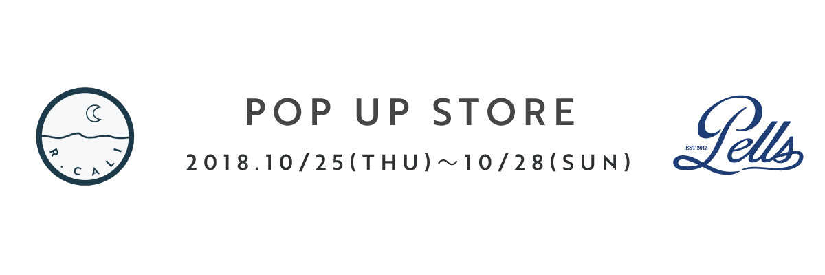 2018/10 POP UP STORE 開催いたします!!