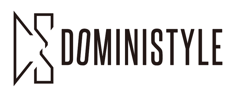 DOMINISTYLE 〜一緒に、新しいムーブメントを!〜【前編】