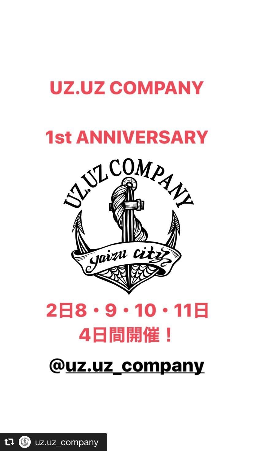 遂に明日から、UZ.UZ COMPANY 1st ANNIVERSARY!!!!