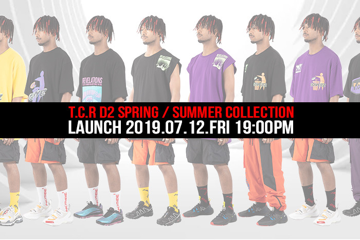 T.C.R D2 S/S COLLECTION 本日07/12(金)より発売開始