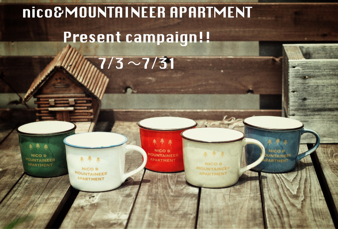 NICO&MOUNTAINEER APARTMENT Present campaign!!