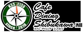 Cafe Dining Shibukawa ショップ