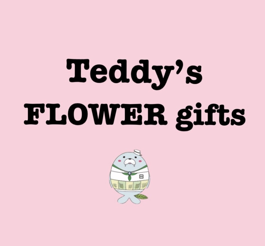 Teddy's FLOWER gifts