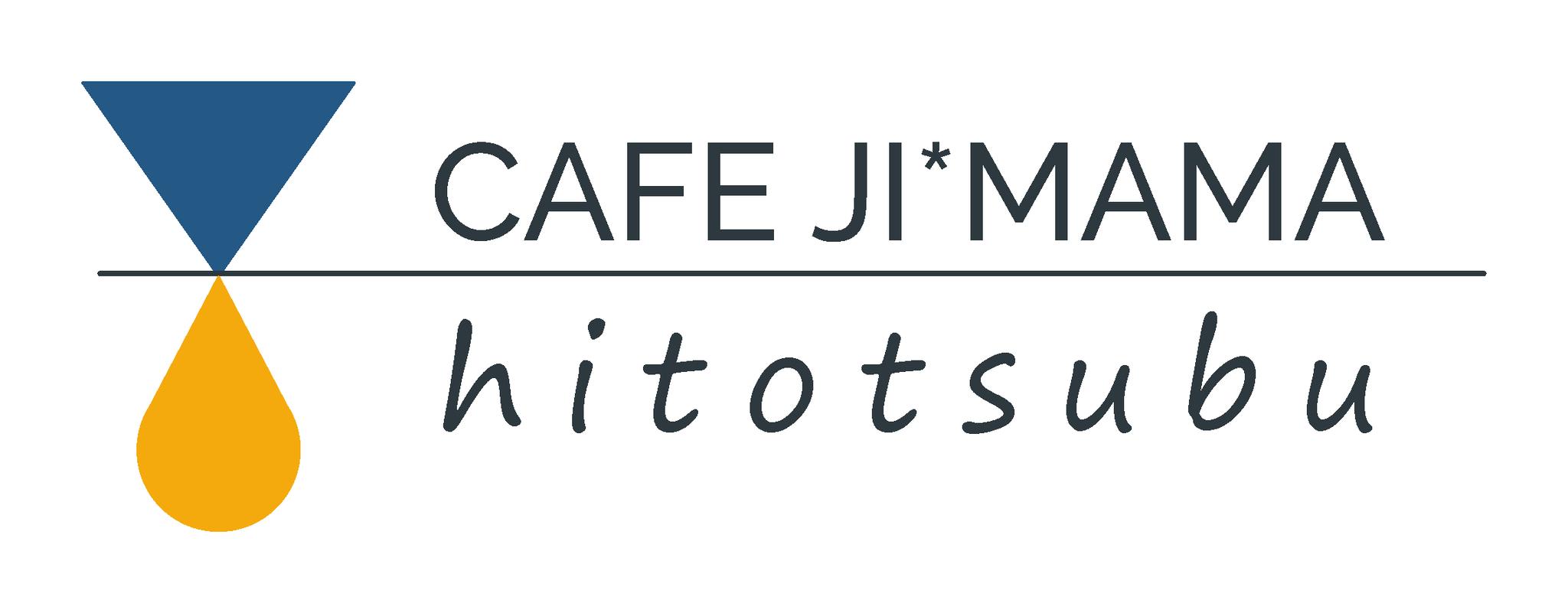 CAFE JI MAMA / hitotsubu-暮らしのもの