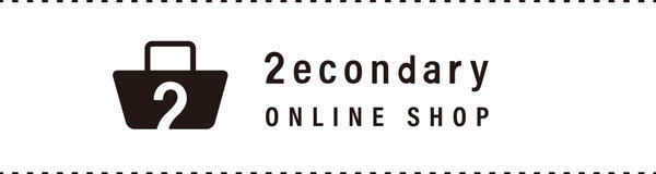2econdary ONLINE SHOP