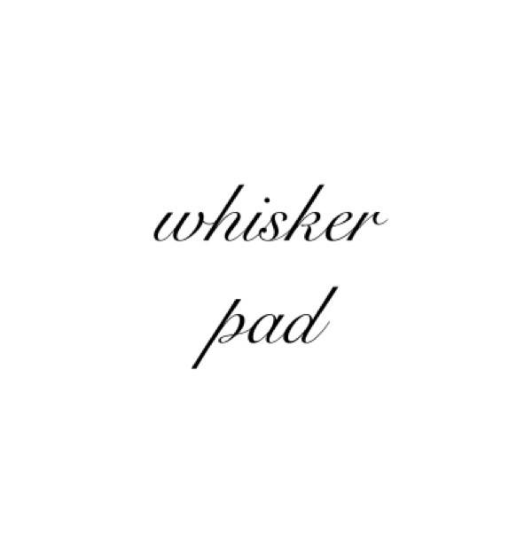 whisker pad