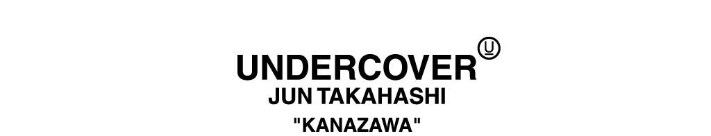 UNDERCOVER Kanazawa
