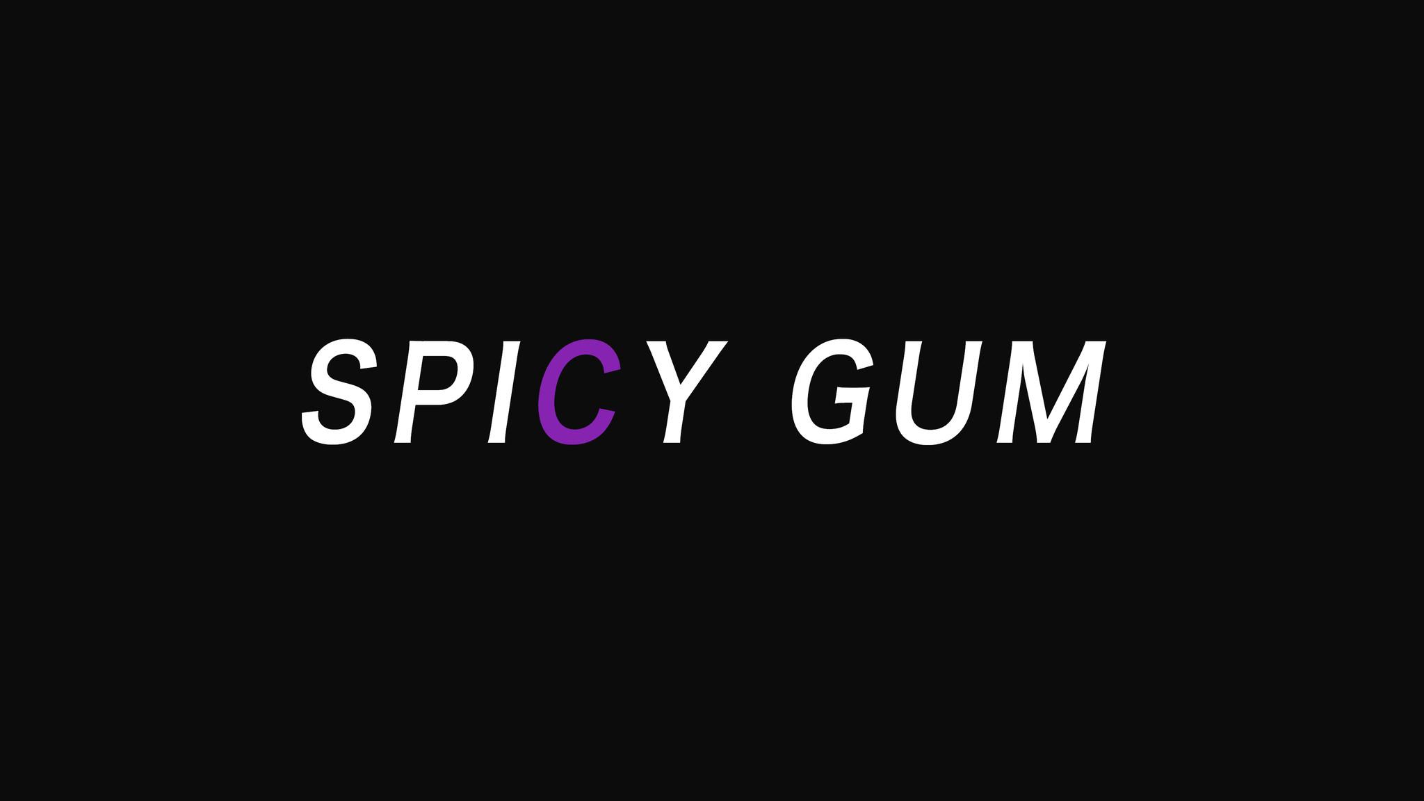 SPICY GUM