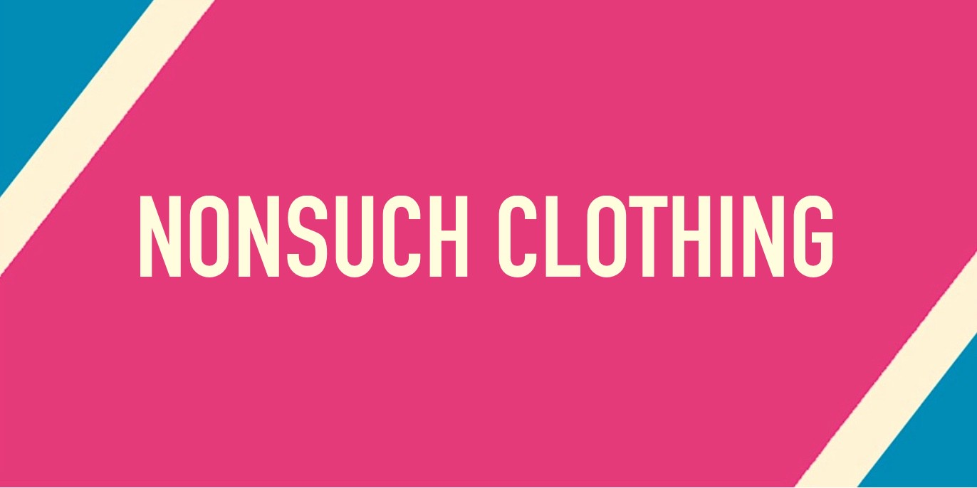 NONSUCH CLOTHING