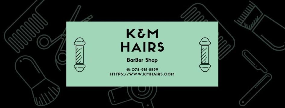 K&M HAIRS