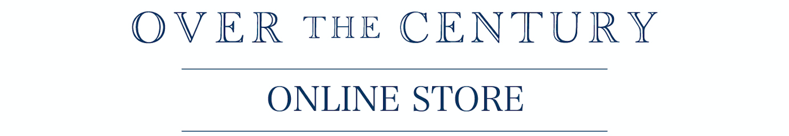 OVER THE CENTURY ONLINE STORE