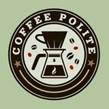 COFFEE POLITE