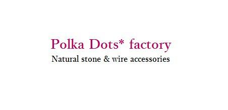 Polka Dots* factory