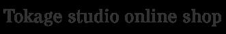 Tokage studio online shop