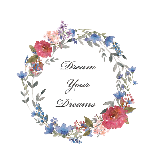Dream Your Dreams
