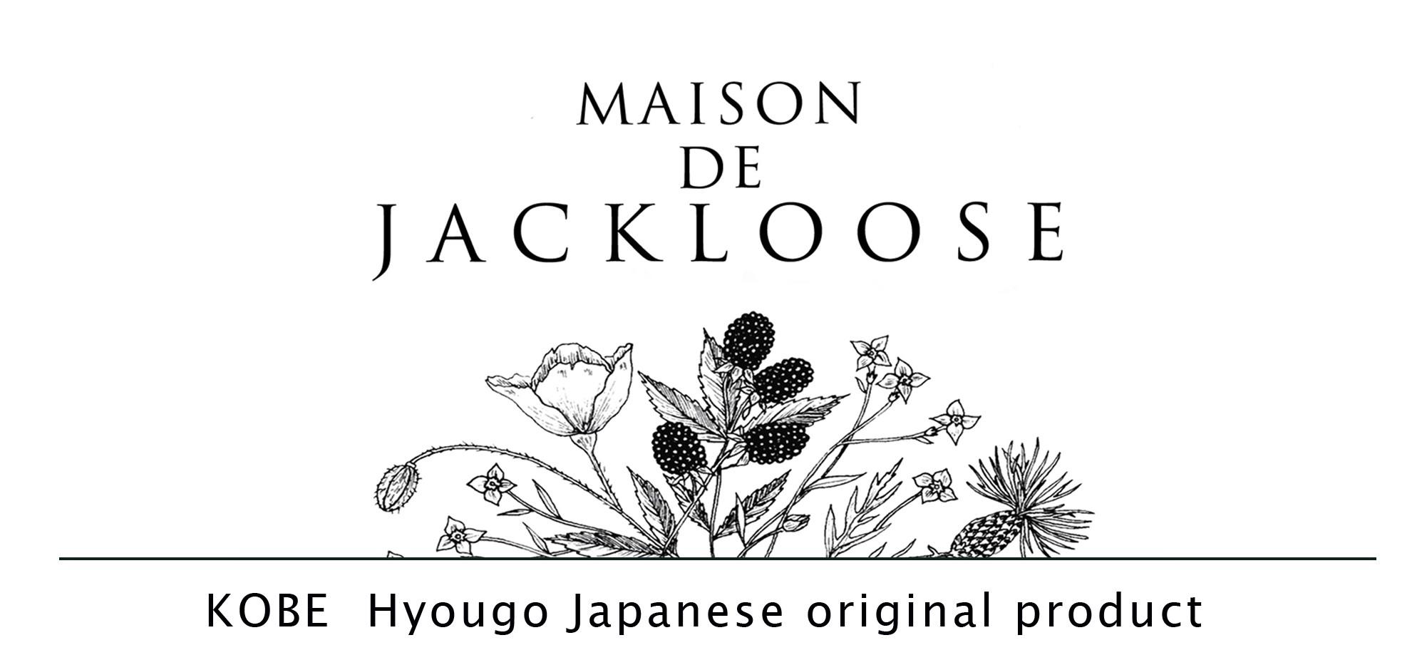 MAISON DE JACKLOOSE
