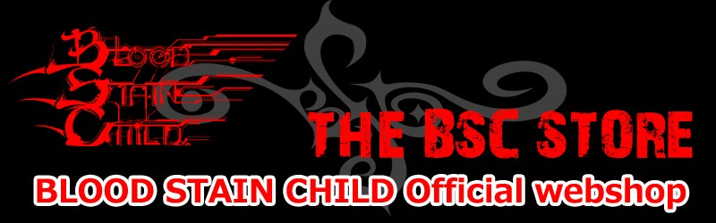 BLOOD STAIN CHILD official webshop