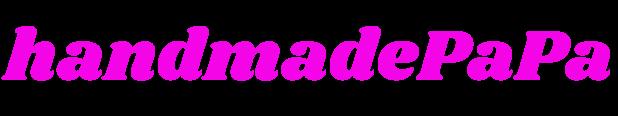 Handmade PaPa