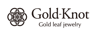 Gold-Knotオンラインショップ|金箔プラチナ箔ジュエリー、伝統工芸を日常に身につける、軽くて優しいアクセサリー