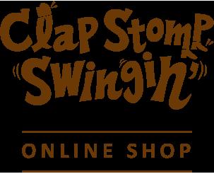 Clap Stomp Swingin'公式オンラインショップ