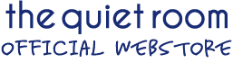 the quiet room OFFICIAL WEBSHOP