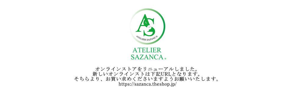 ATELIER SAZANCAオンラインストア
