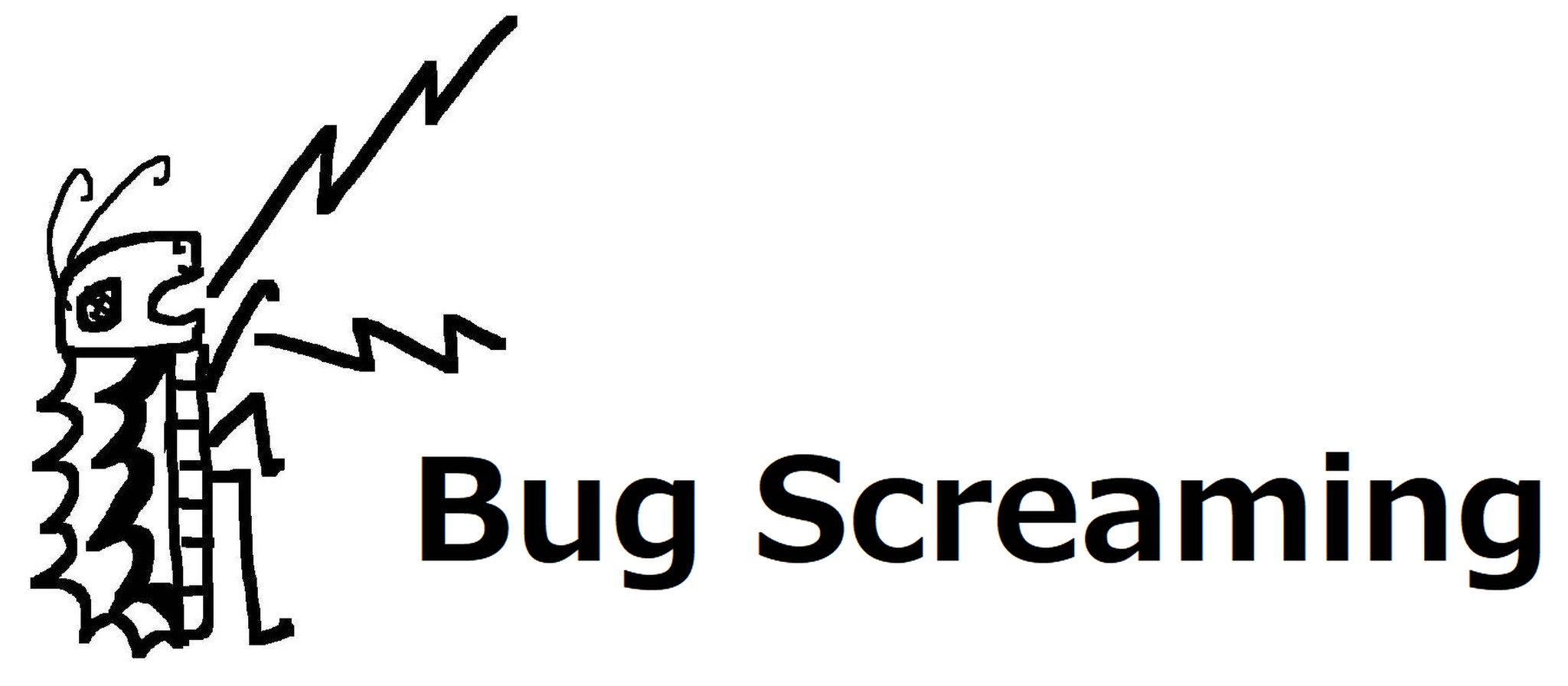 Bug Screaming