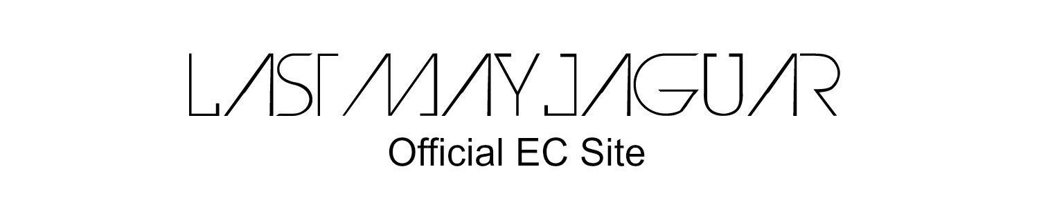 LAST MAY JAGUAR official ec site
