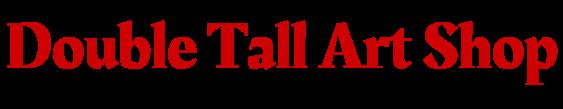 Double Tall Online Art Shop