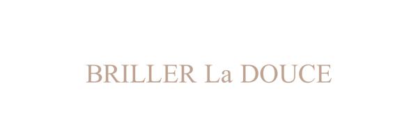 BRILLER La DOUCE