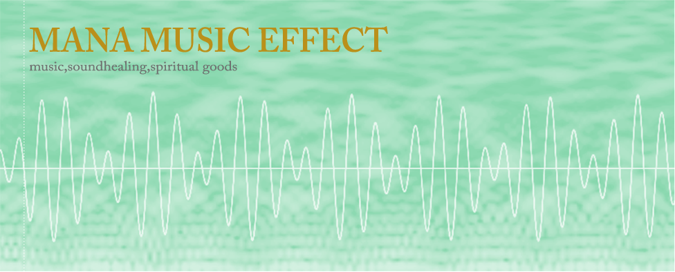 MANA MUSIC EFFECT
