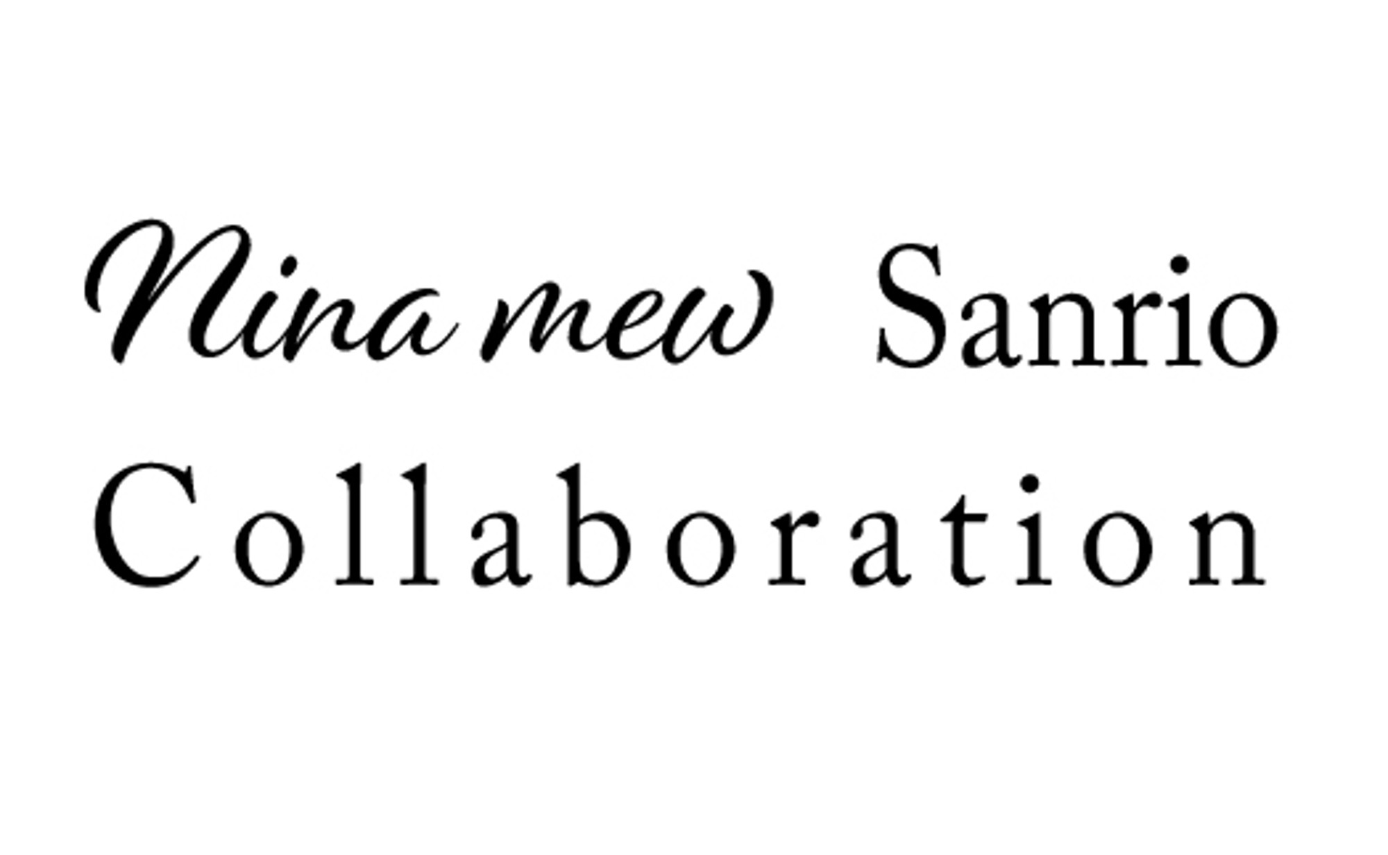 Nina mew × Sanrio Collaboration