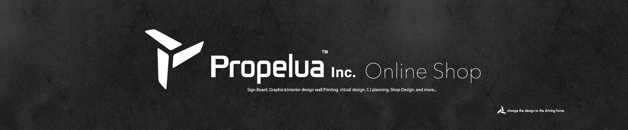 Propelua Inc. * プロペラ