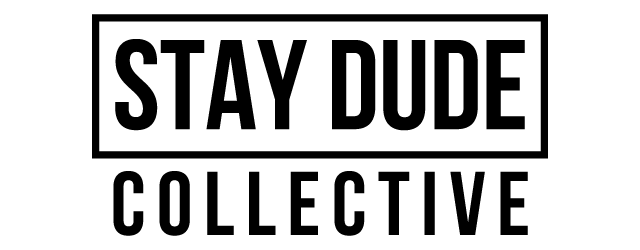 Stay Dude Collective