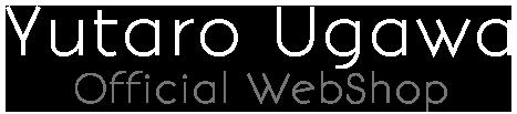 Yutaro Ugawa Official WebShop