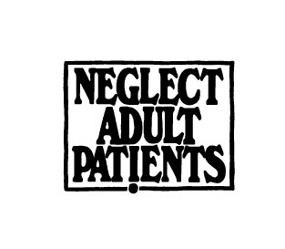 NEGLECT ADULT PATiENTS